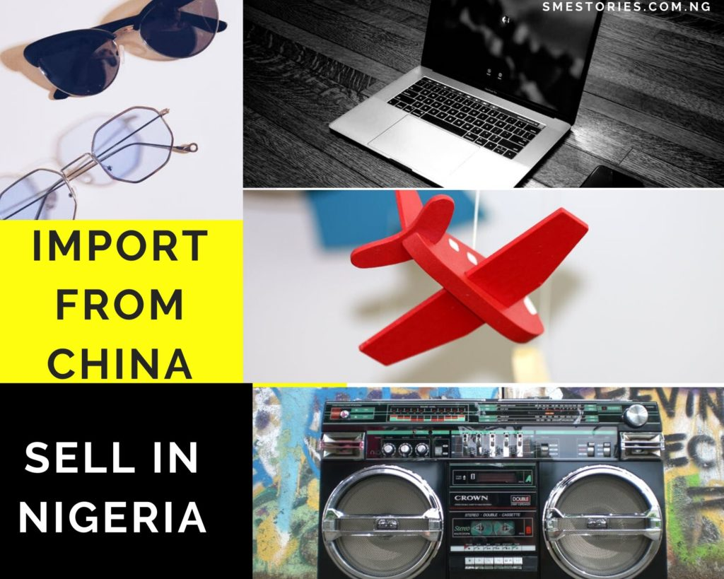 Products to buy from China Sell In Nigeria